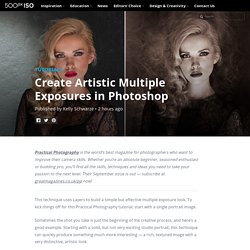500px ISO » Beautiful Photography, Incredible StoriesCreate Multiple Exposure Photoshop Tutorial