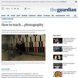 How to teach … photography