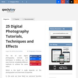 25 Cool Digital Photography Tutorials, Techniques and Effects