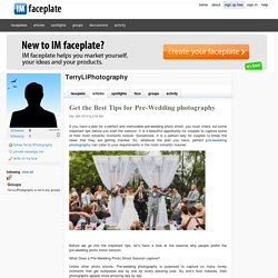 Get the Best Tips for Pre-Wedding photography by TerryLiPhotography