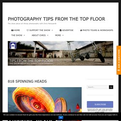 Digital Photography Tips From The Top Floor