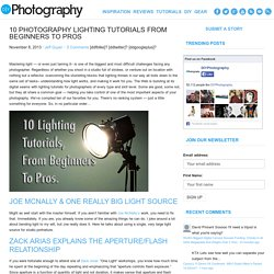 10 Photography Lighting Tutorials From Beginners to Pros