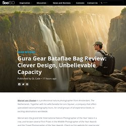 Gura Gear Bataflae Bag Review: Clever Design, Unbelievable Capacity