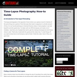 The Time-Lapse Photography Guide | Untamed Science