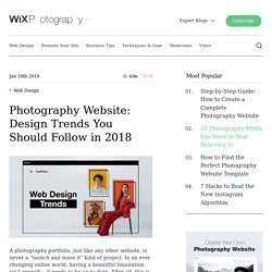 Photography Website: Design Trends You Should Follow in 2018