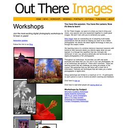 Out There Images - Nikon Digital Photography Workshops, Nature and Travel Photography Workshops, Photoshop Workshops