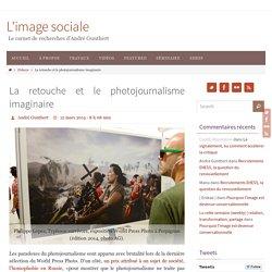 La retouche et le photojournalisme imaginaire