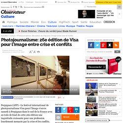 Photojournalisme : 26e édition de Visa pour l'Image entre crise et conflits