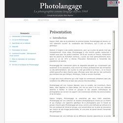 PHOTOLANGAGE - La Photographie comme langage