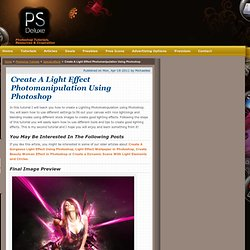 Create A Light Effect Photomanipulation Using Photoshop | Psdeluxe
