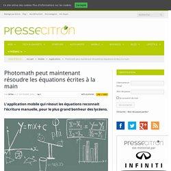 Photomath peut maintenant résoudre les équations écrites à la main