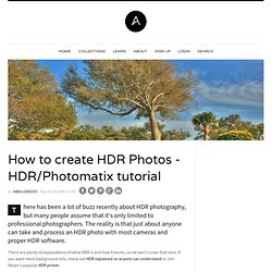 How to create HDR Photos - HDR/Photomatix tutorial