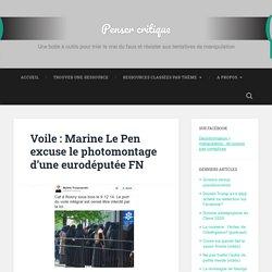 Voile : Marine Le Pen excuse le photomontage d'une eurodéputée FN