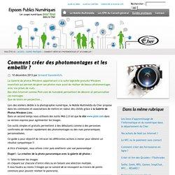 Comment créer des photomontages et les embellir ? - Espaces publics numériques du Conseil général du Cher