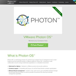 Photon OS™ by VMware®