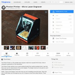Photon Printer – Micro Laser Engraver by Isolt – Thingiverse
