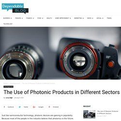 The Use of Photonic Products in Different Sectors