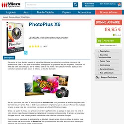 PhotoPlus X5: logiciel de retouche photos et partage photos-Micro Application