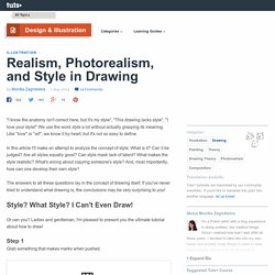Realism, Photorealism, and Style in Drawing