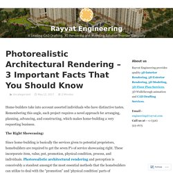 Photorealistic Architectural Rendering – 3 Important Facts That You Should Know – Rayvat Engineering