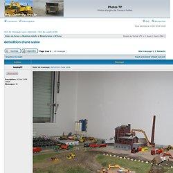 Consulter le sujet - demolition d'une usine