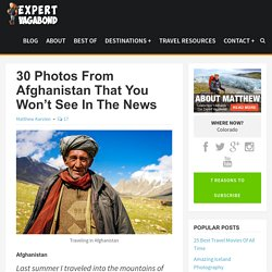 30 Photos From Afghanistan That You Won't See In The News