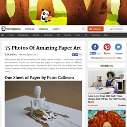 75 Photos Of Amazing Paper Art