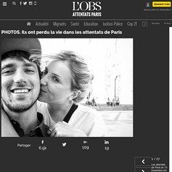 PHOTOS. Ils ont perdu la vie dans les attentats de Paris - 16 novembre 2015