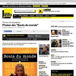 """Photos des """"Bouts du monde"""""""