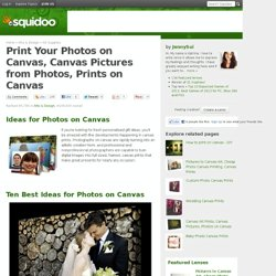 Your Photos on Canvas, Canvas Art Prints, Photo Canvas Printing