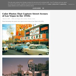 Color Photos That Capture Street Scenes of Las Vegas in the 1950s