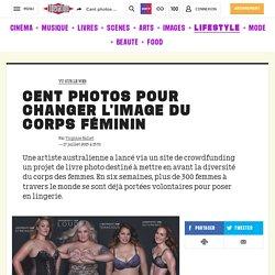 Cent photos pour changer l'image du corps féminin - Culture / Next
