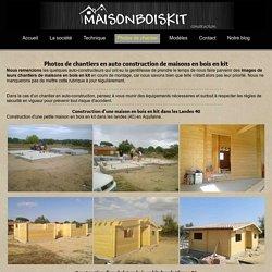 Photos de chantier de maison bois en kit