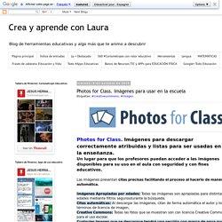 Photos for Class. Imágenes para usar en la escuela