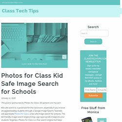 Photos for Class: Kid Safe Search Image Search for Schools