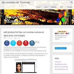 edit photos for free: un couteau suisse en ligne pour vos images