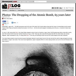 On War: The dropping of the Atomic Bomb, 65 years later | Plog — World news photography, Photos — The Denver Post