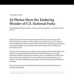 24 Photos Show the Enduring Wonder of U.S. National Parks