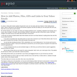 How to Add Photos, Files, GIFs and Links to Your Yahoo Emails