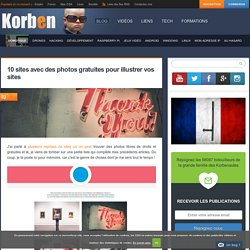 10 sites avec des photos gratuites pour illustrer vos sites