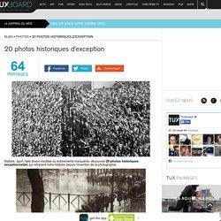 20 photos historiques d'exception