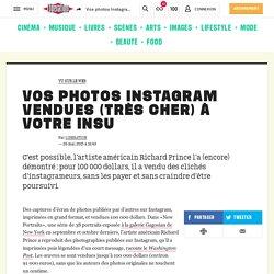 Vos photos Instagram vendues (très cher) à votre insu
