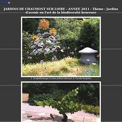 Photos des Jardins de Chaumont sur Loire - Année 2011 - Guide Bruno MEAL