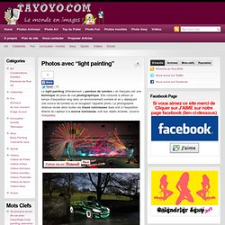 "Photos avec ""light painting"""