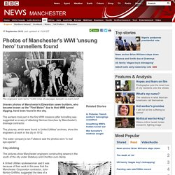 Photos of Manchester's WWI 'unsung hero' tunnellers found