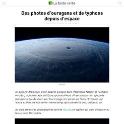 Des photos d'ouragans et de typhons depuis d'espace