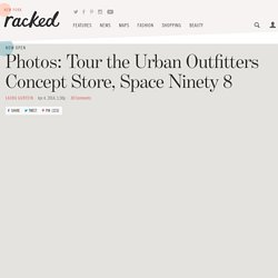 Photos: Tour the Urban Outfitters Concept Store, Space Ninety 8