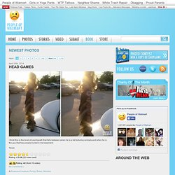 Funny Pictures at WalMart Photos