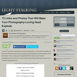 73 Links and Photos That Will Make Your Photography-Loving Head Explode « Light Stalking