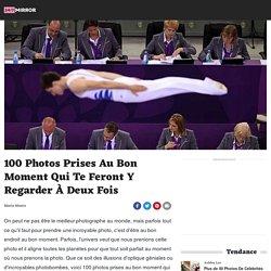 100 Photos Prises Au Bon Moment Qui Te Feront Y Regarder À Deux Fois - 24/7 Mirror